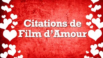 19 Citations de Film d'Amour